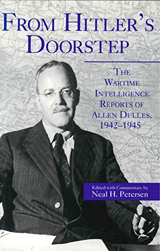9780271014852: From Hitler's Doorstep: The Wartime Intelligence Reports of Allen Dulles, 1942-1945
