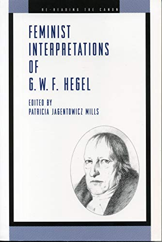 9780271014913: Feminist Interpretations of G. W. F. Hegel (Re-Reading the Canon)