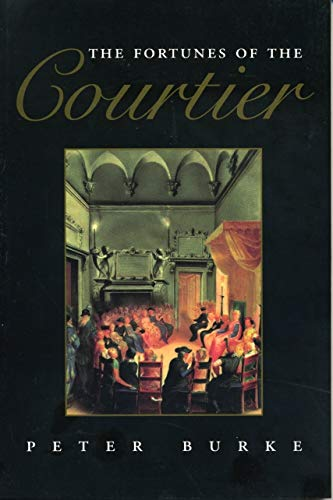 9780271015170: The Fortunes of the Courtier: The European Reception of Castiglione's Cortegiano (Penn State Series in the History of the Book)