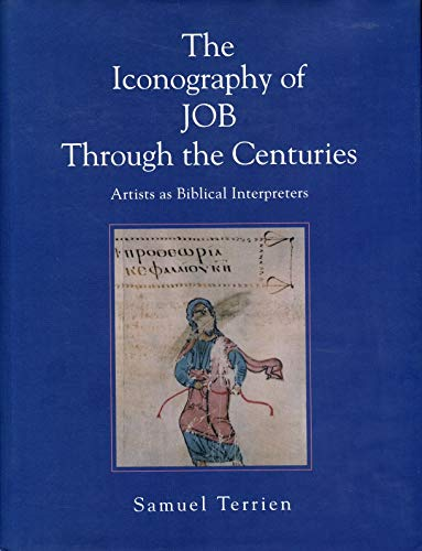 9780271015286: The Iconography of Job Through the Centuries: Artists as Biblical Interpreters
