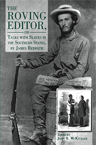 9780271015330: The Roving Editor: Or Talks With Slaves in the Southern States, by James Redpath