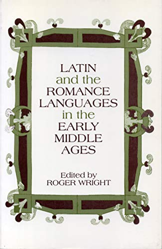 9780271015699: Latin and the Romance Languages in the Early Middle Ages