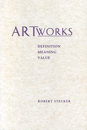 Artworks: Definition, Meaning, Value (SIGNED): Stecker, Robert
