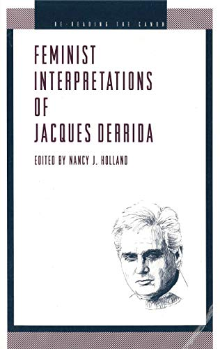 FEMINIST INTERPRETATIONS OF JACQUES DERRIDA.: Holland, Nancy J. (ed.):