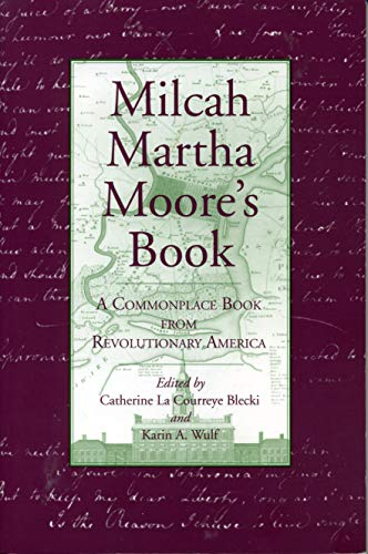9780271016917: Milcah Martha Moore's Book : A Commonplace Book from Revolutionary America