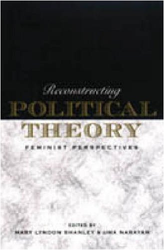 Reconstructing Political Theory: Feminist Perspectives: Mary Lyndon Shanley
