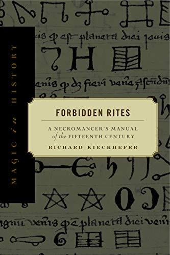 9780271017501: Forbidden Rites: A Necromancer's Manual of the Fifteenth Century