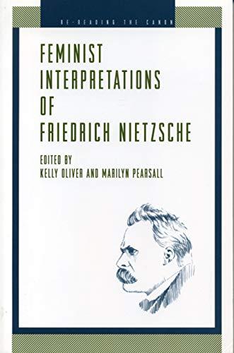 9780271017648: Feminist Interpretations of Friedrich Nietzsche (Re-Reading the Canon)