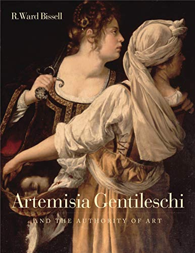9780271017877: Artemisia Gentileschi and the Authority of Art: Critical Reading and Catalogue Raisonne