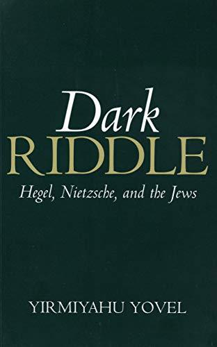 9780271017945: Dark Riddle: Hegel, Nietzsche, and the Jews