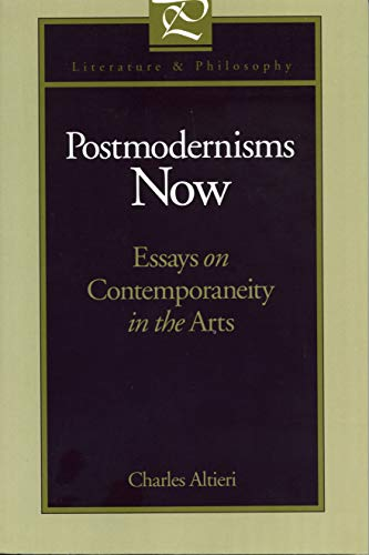 postmodernisms now essays on contemporaneity in the arts Postmodernisms now: essays on contemporaneity in the arts (literature and philosophy) | charles altieri | isbn: 9780271018041 | kostenloser.