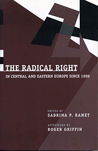 9780271018102: The Radical Right in Central and Eastern Europe Since 1989 (Post-Communist Cultural Studies)