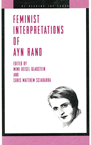 9780271018300: Feminist Interpretations of Ayn Rand (Re-Reading the Canon)