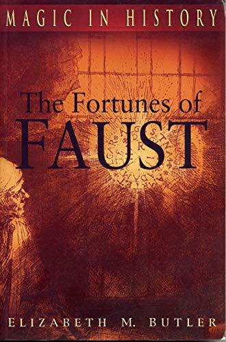 The Fortunes of Faust: Butler, Elizabeth