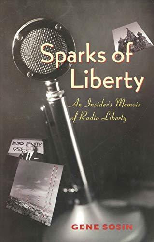 9780271018690: Sparks of Liberty: An Insider's Memoir of Radio Liberty