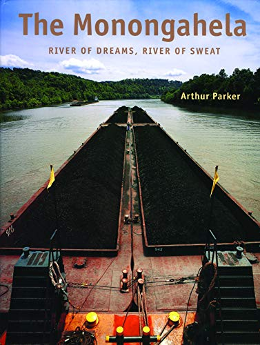 9780271018751: Monongahela: River of Dreams, River of Sweat (Keystone Book (R))