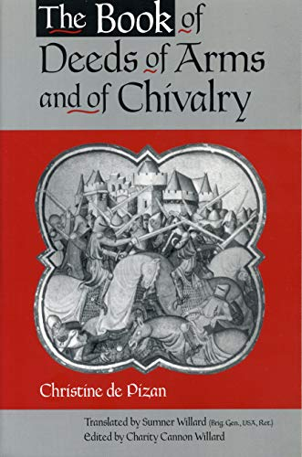 9780271018812: The Book of Deeds of Arms and of Chivalry