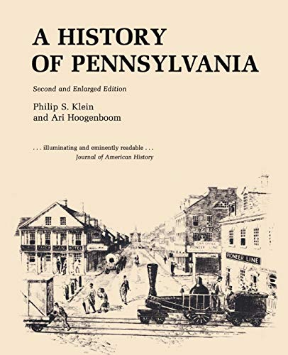 A History of Pennsylvania: Philip S. Klein,
