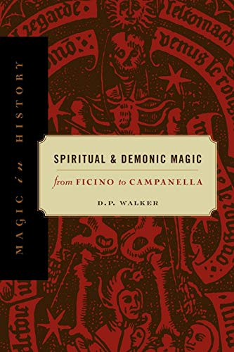 9780271020457: Spiritual and Demonic Magic: From Ficino to Campanella: From Fincino to Campanella (Magic in history)