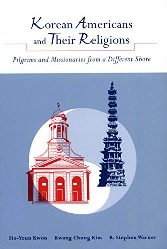 9780271020723: Korean Americans and Their Religions: Pilgrims and Missionaries from a Different Shore