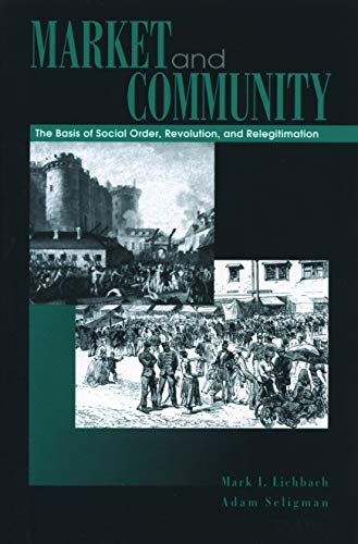 9780271020808: Market and Community: The Bases of Social Order, Revolution, and Relegitimation