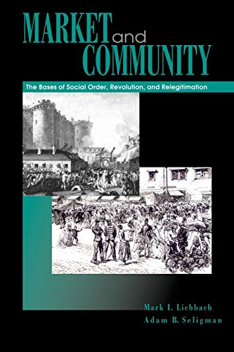 9780271020815: Market and Community: The Bases of Social Order, Revolution, and Relegitimation