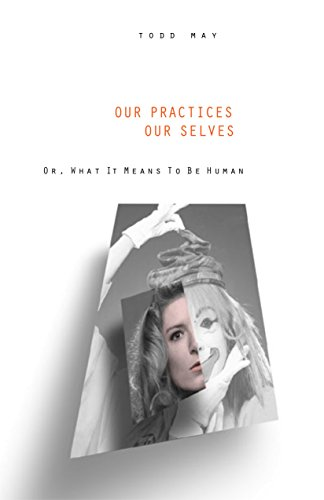 9780271020853: Our Practices, Our Selves, Or, What It Means to Be Human