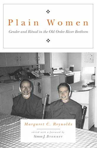 Plain Women: Gender and Ritual in the: Reynolds, Margaret C.