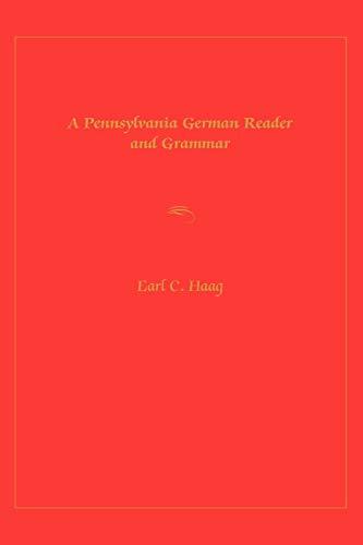 9780271021423: A Pennsylvania German Reader and Grammar