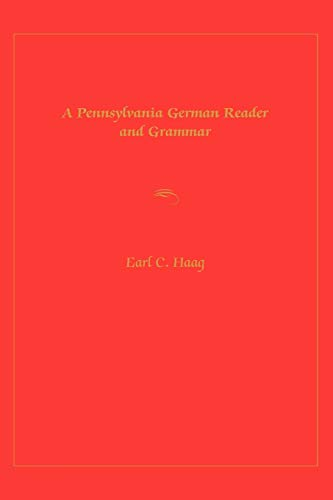 9780271021423: A Pennsylvania German Reader and Grammar