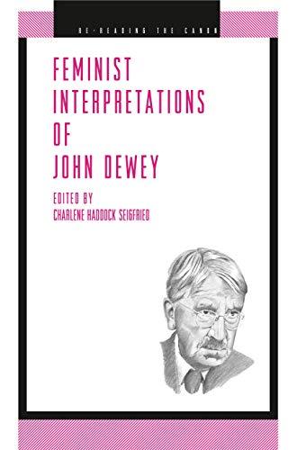Feminist Interpretations of John Dewey (Re-Reading the Canon)