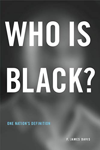 9780271021720: Who Is Black?: One Nation's Definition