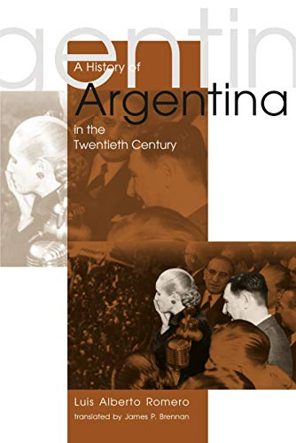 9780271021928: A History of Argentina in the Twentieth Century