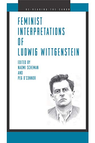 Feminist Interpretations of Ludwig Wittgenstein: Scheman, Naomi & O'connor, Peg (editors)
