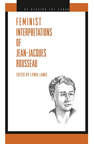 9780271022000: Feminist Interpretations of Jean-Jacques Rousseau (Re-Reading the Canon)