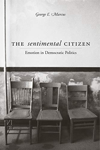 9780271022116: The Sentimental Citizen: Emotion in Democratic Politics