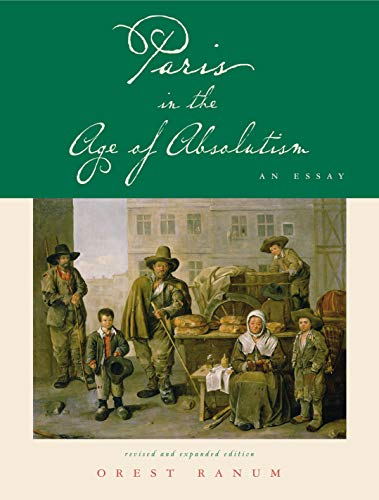 9780271022215: Paris in the Age of Absolutism: An Essay