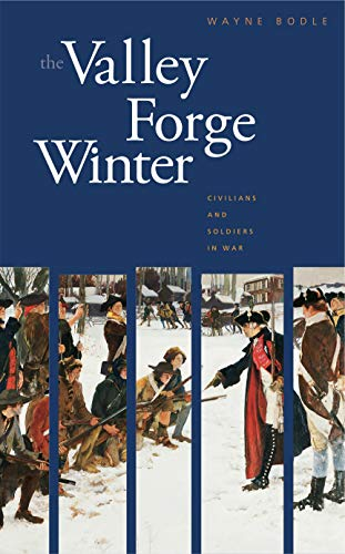 9780271022307: The Valley Forge Winter: Civilians and Soldiers in War