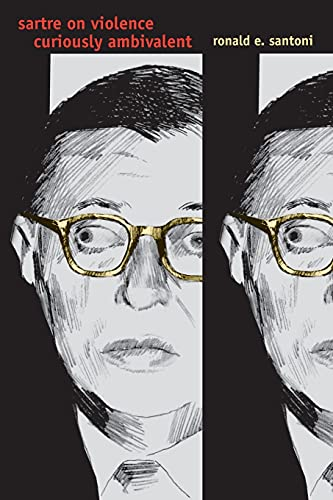 9780271023014: Sartre on Violence: Curiously Ambivalent