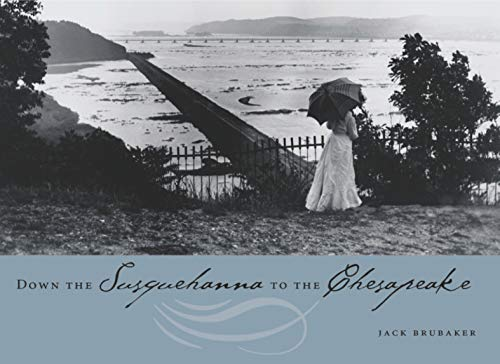 9780271023366: Down the Susquehanna to the Chesapeake (Keystone Books)