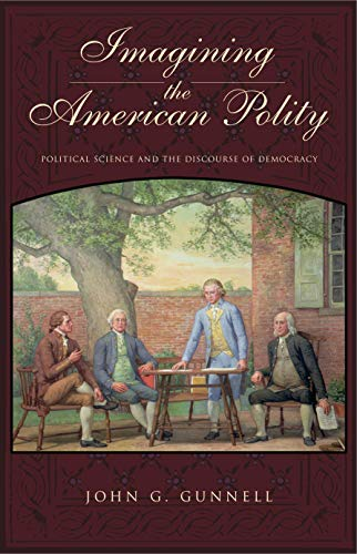 9780271023533: Imagining the American Polity: Political Science and the Discourse of Democracy