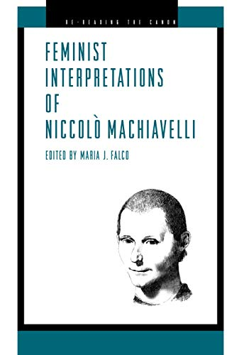 9780271023885: Feminist Interpretations of Niccolo Machiavelli (Re-Reading the Canon)