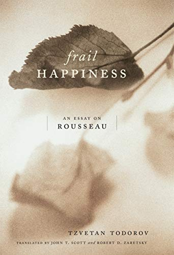 9780271024004: Frail Happiness: An Essay on Rousseau