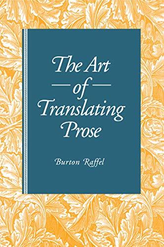 9780271025001: The Art of Translating Prose