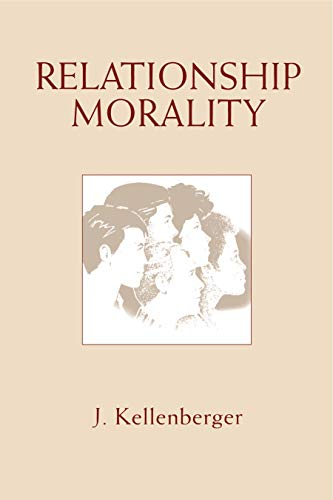9780271025988: Relationship Morality