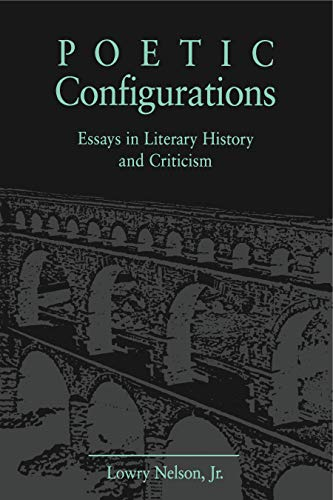 9780271026596: Poetic Configurations: Essays in Literary History and Criticism