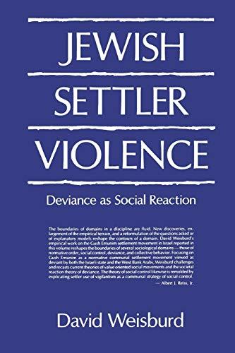 9780271026732: Jewish Settler Violence: Deviance as Social Reaction