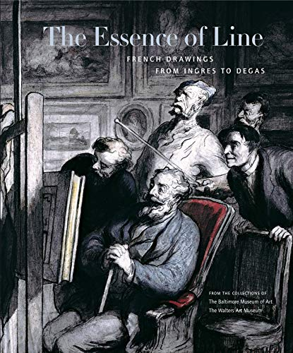 9780271026923: The Essence of Line: French Drawings from Ingres to Degas