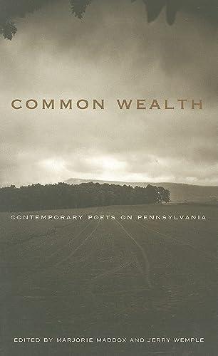9780271027210: Common Wealth: Contemporary Poets on Pennsylvania (Keystone Books)