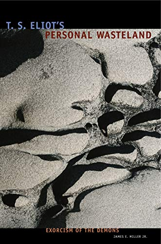 9780271027371: T. S. Eliot's Personal Waste Land: Exorcism of the Demons
